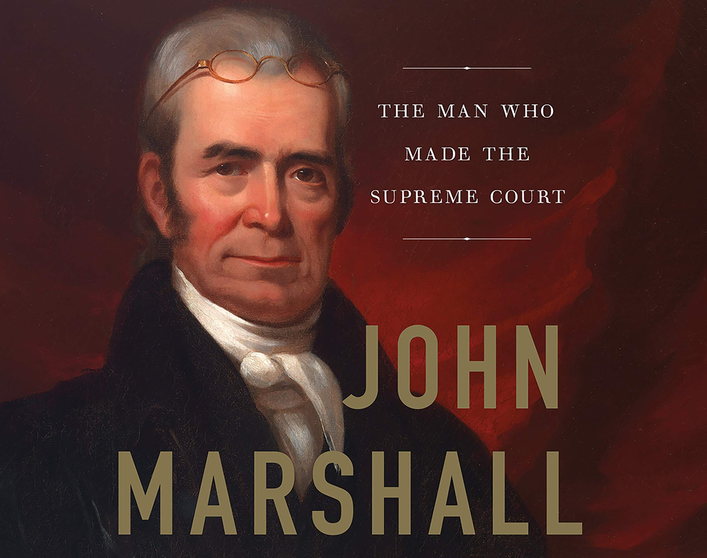 John Marshall - Founding Pillar of the American Legal System