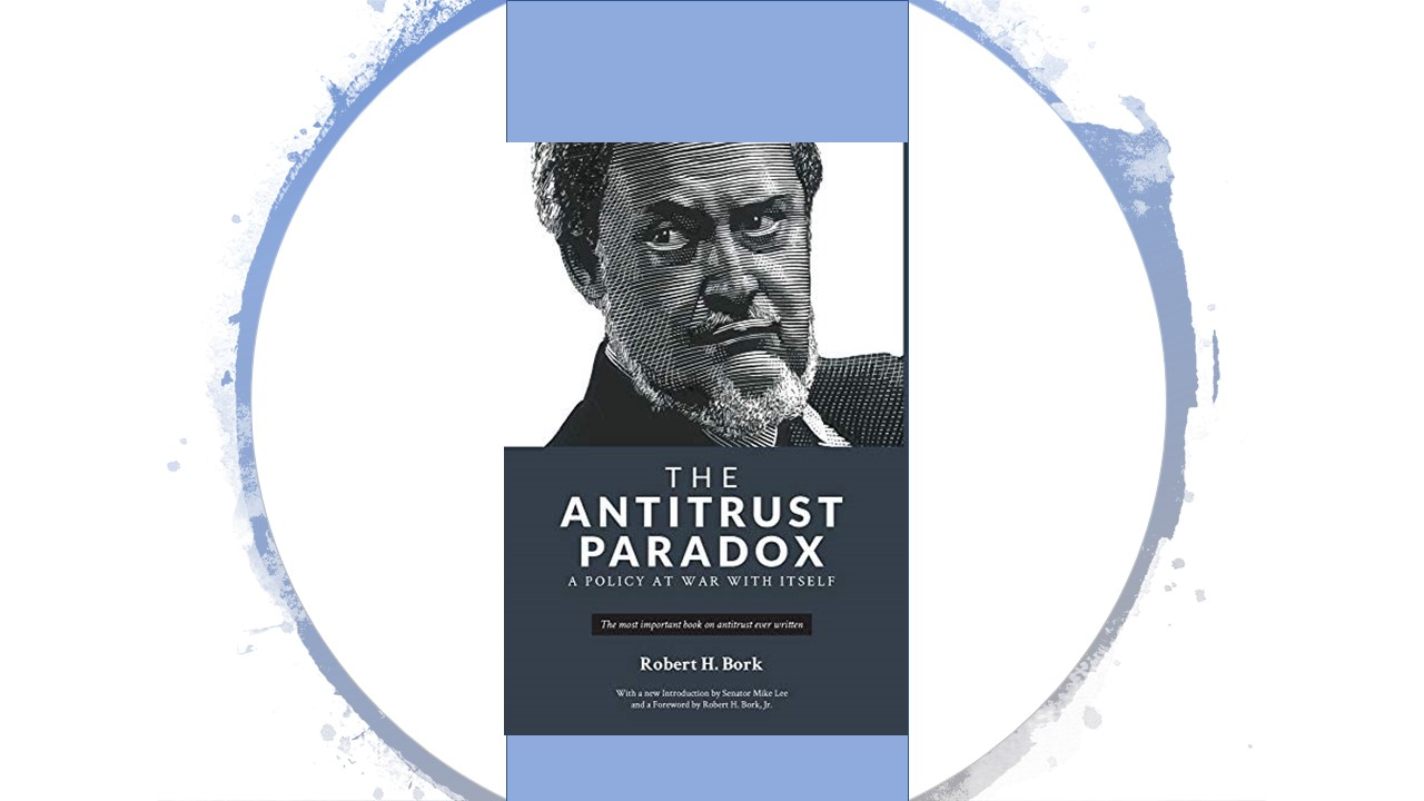 The Antitrust Paradox: A Conversation with Sen. Mike Lee and Robert Bork, Jr.