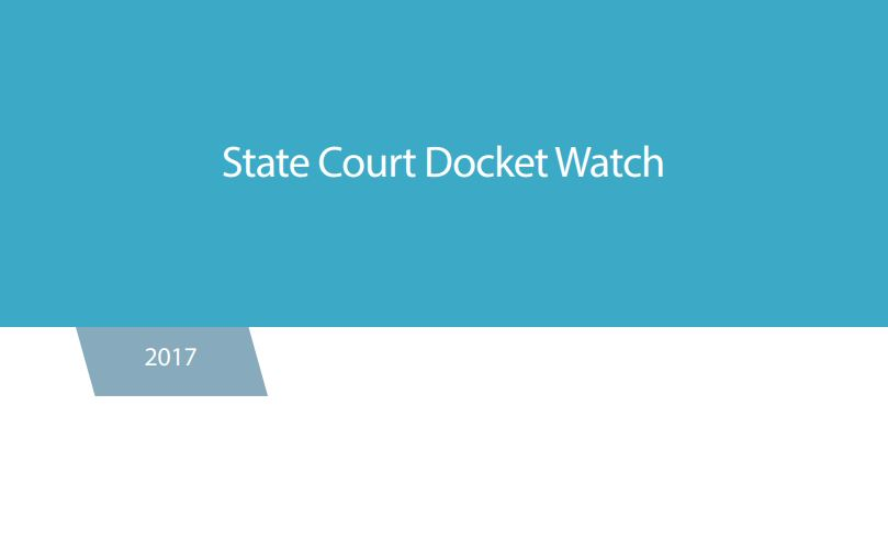 State Court Docket Watch 2017
