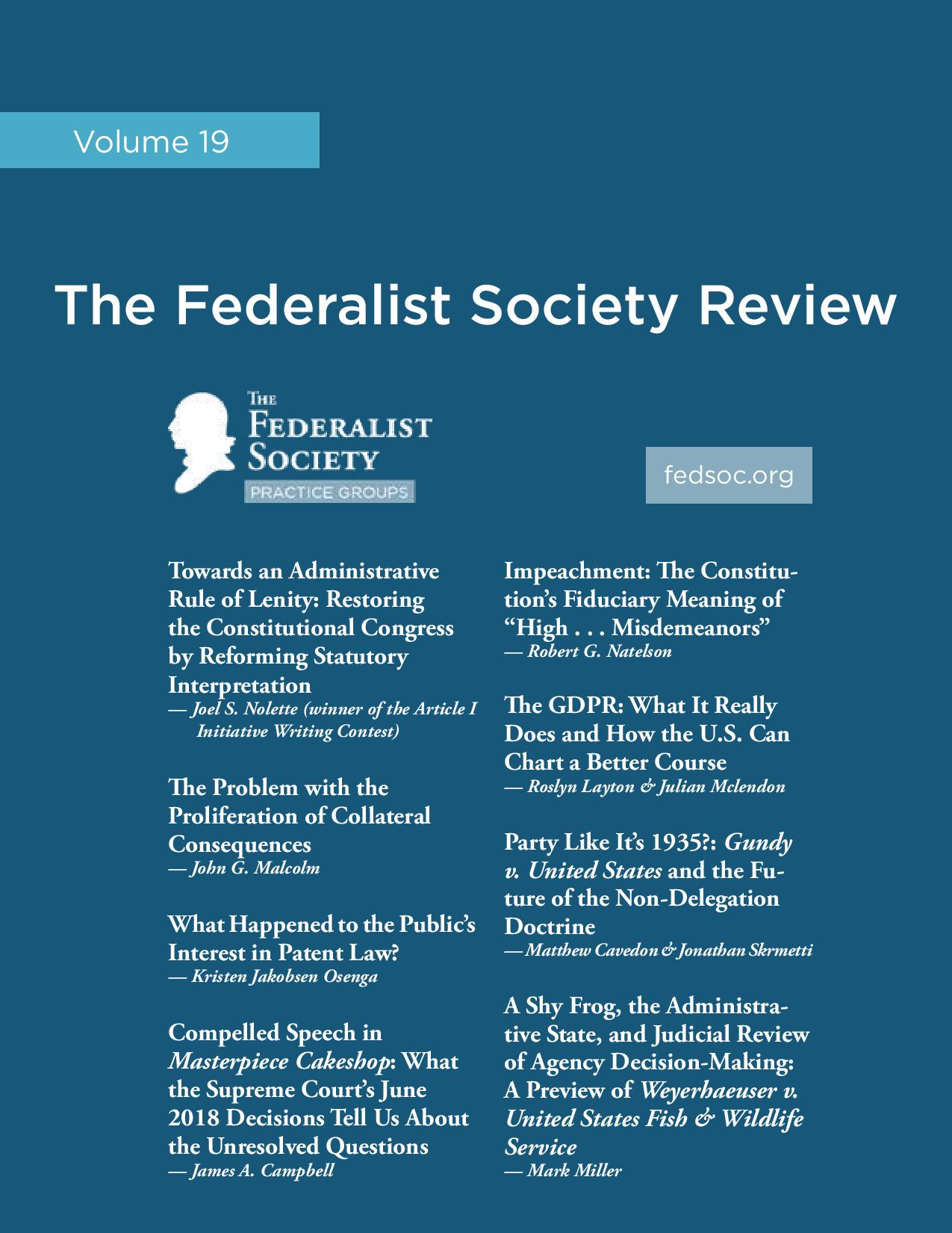 Federalist Society Review, Volume 19