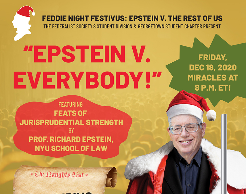 Click to play: Feddie Night Festivus: Epstein v. The Rest of Us