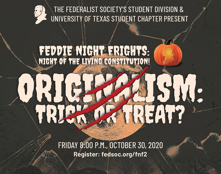 Click to play: Feddie Night Frights: Originalism: Trick or Treat?