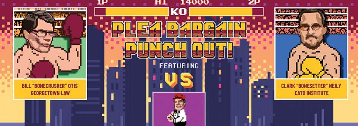 Video: Plea Bargain Punch Out!
