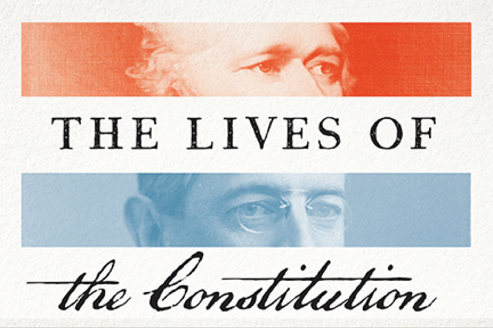 The Lives of the Constitution - A Conversation with the Author