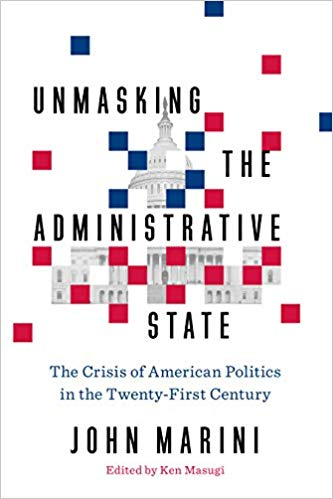 Have the American People Irrevocably Ceded Control of Their Government to the Modern Administrative State?