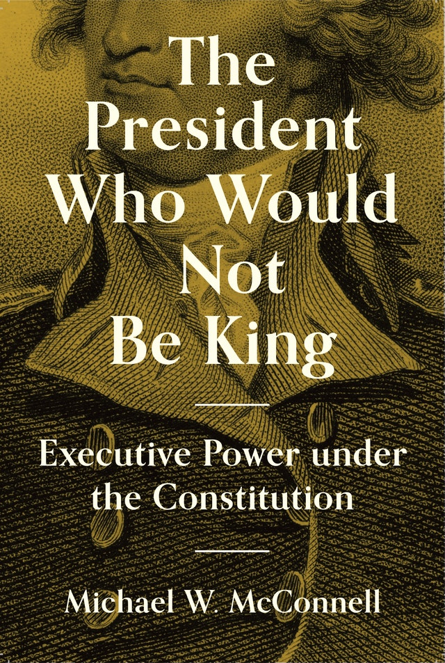 New Book Review: John Yoo on Michael McConnell on Executive Power