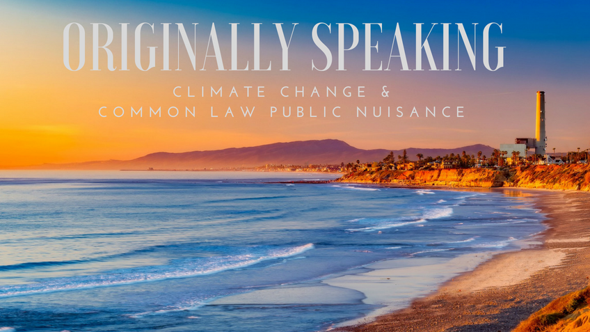 Originally Speaking: Climate Change and Common Law Public Nuisance