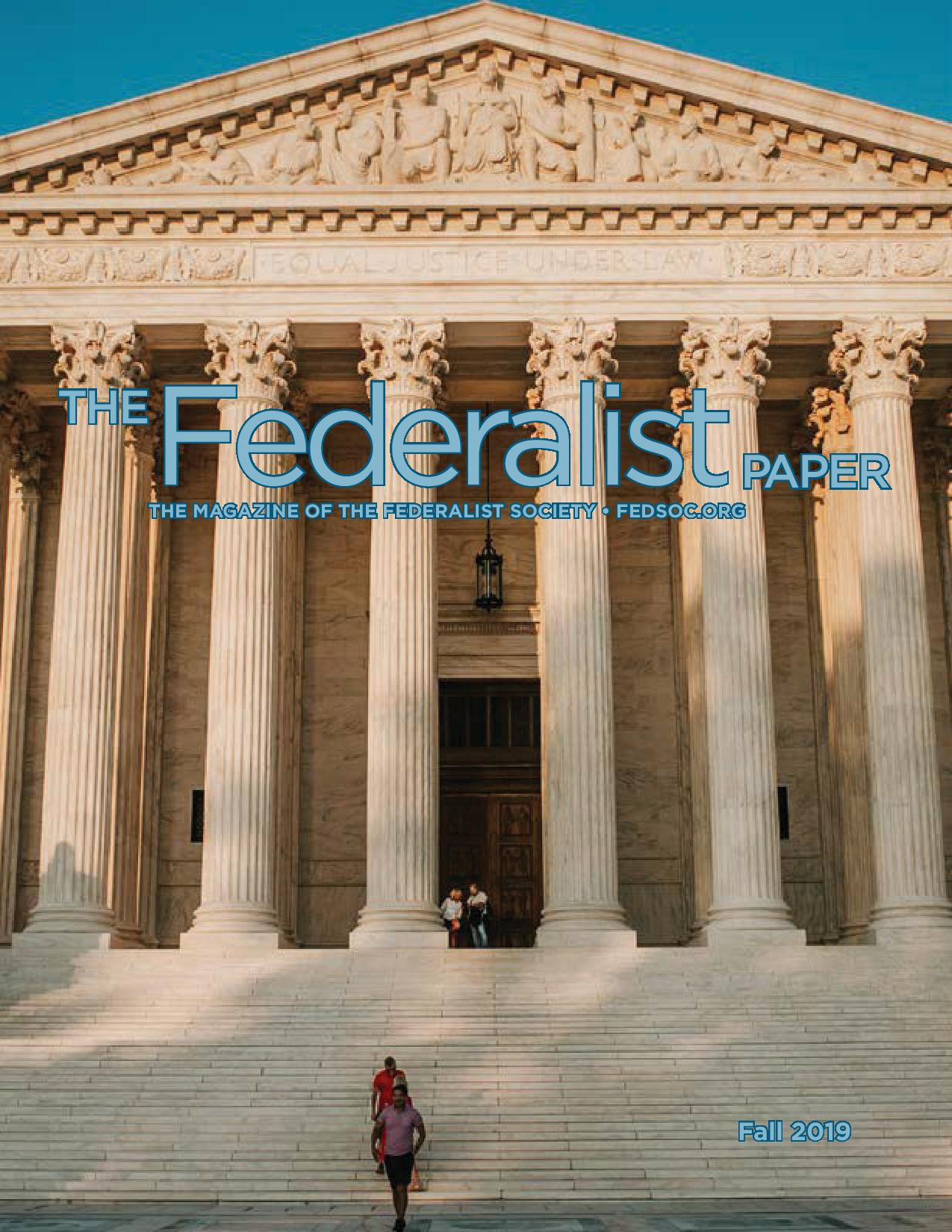 The Federalist Paper, Fall 2019