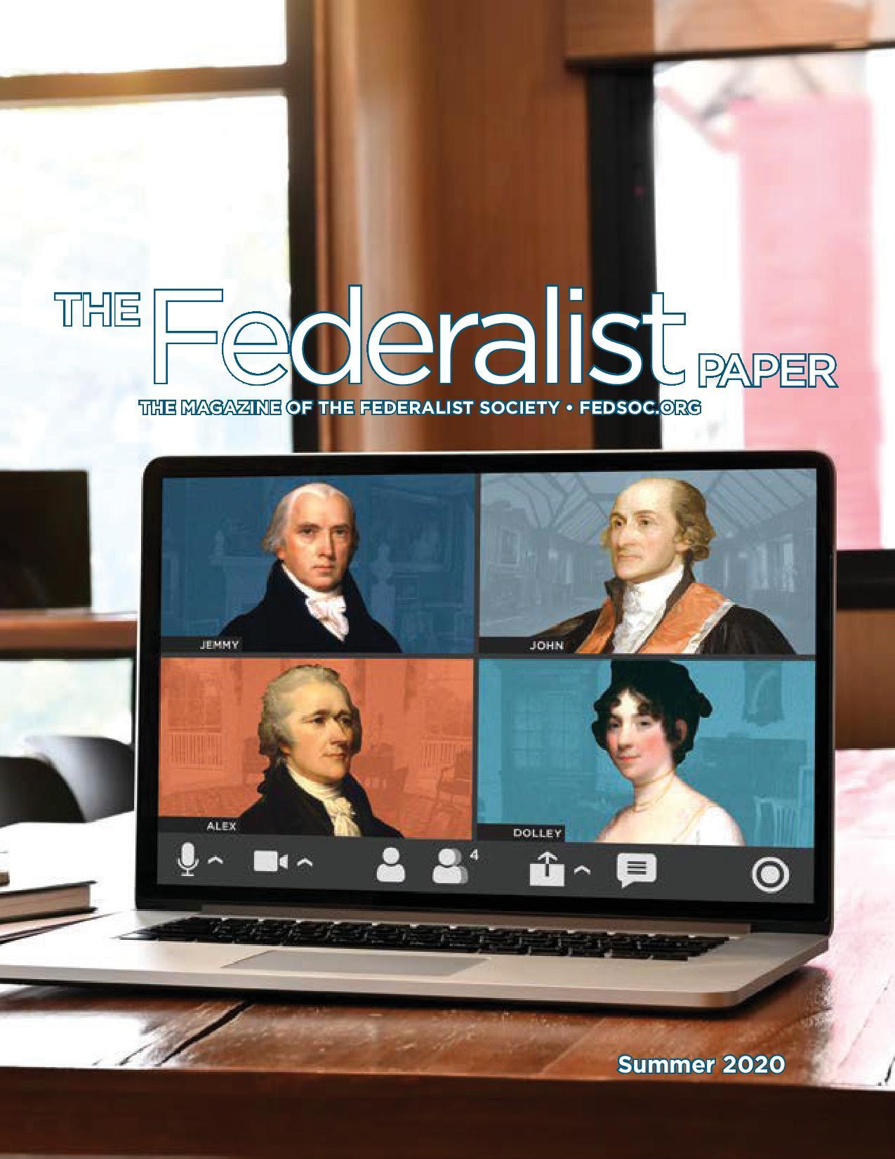 The Federalist Paper, Summer 2020