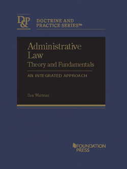 A Foundation for Rethinking Administrative Law