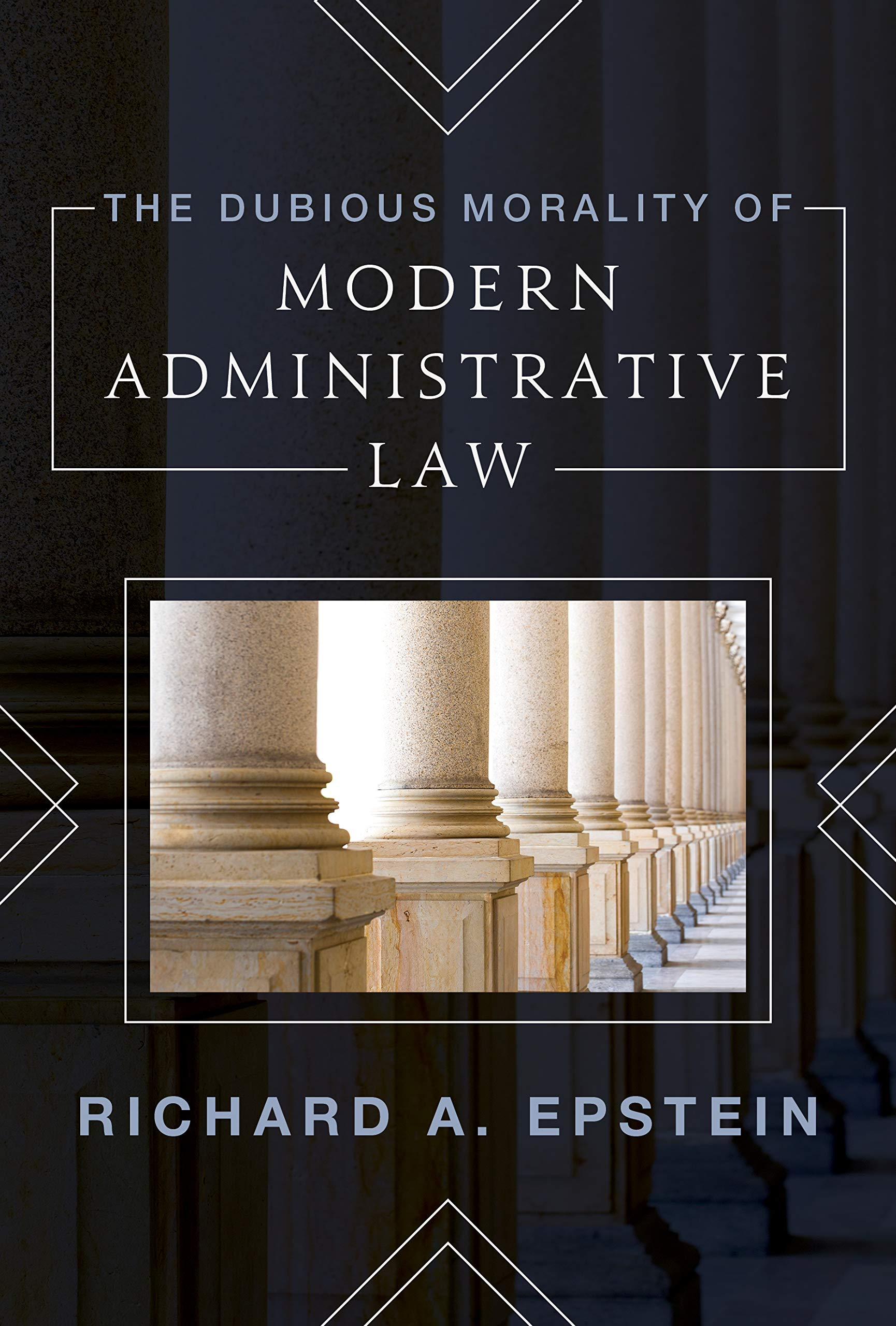 Is Our Modern Administrative State Unmoored from the Morality of Law?