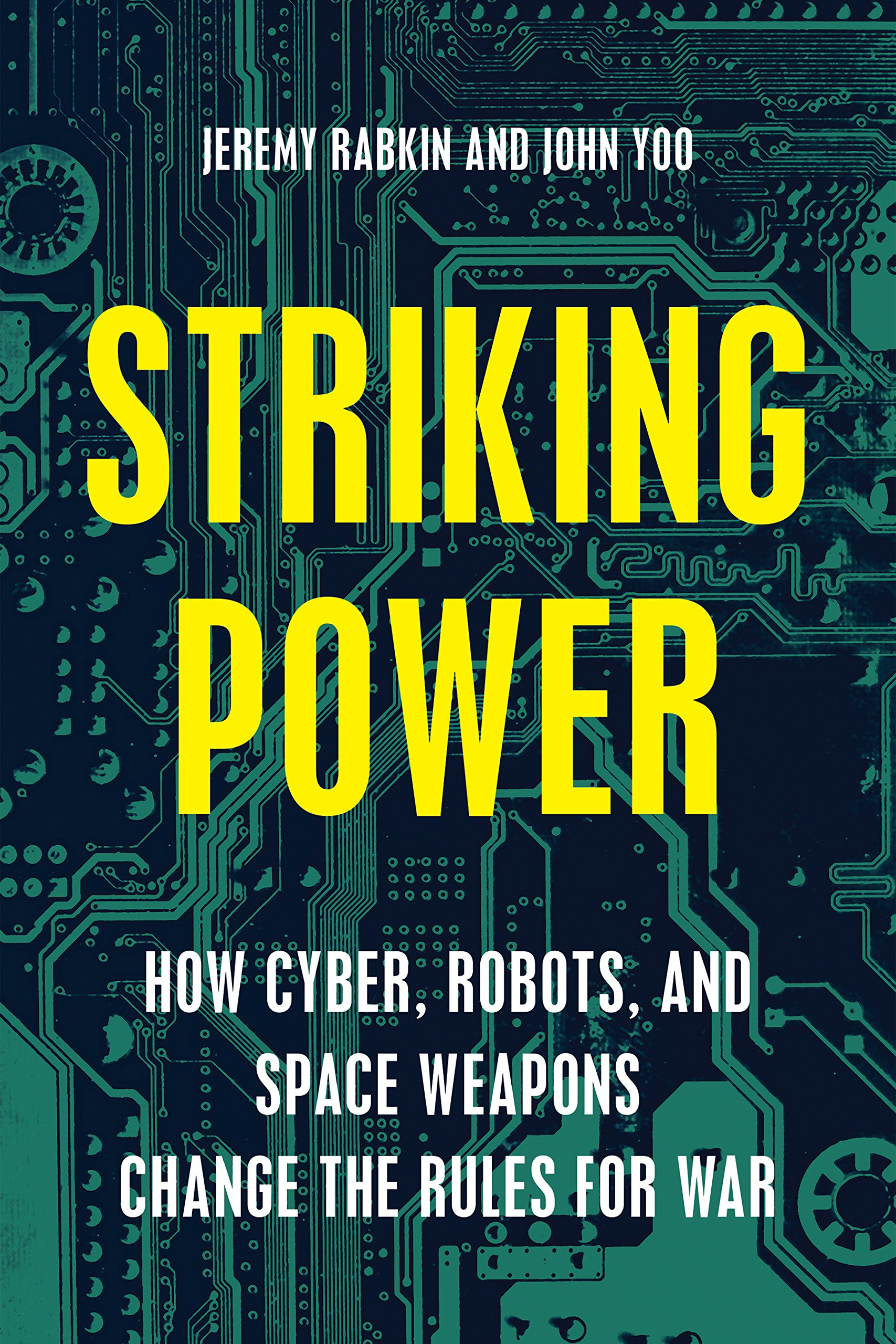 Cyber, Robotic, and Space Weapons in International Conflict