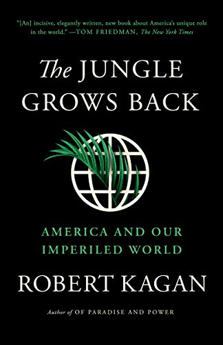 Book Review: The Jungle Grows Back: America and Our Imperiled World