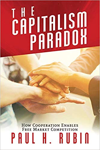 Book Review: The Capitalism Paradox: How Cooperation Enables Free Market Competition