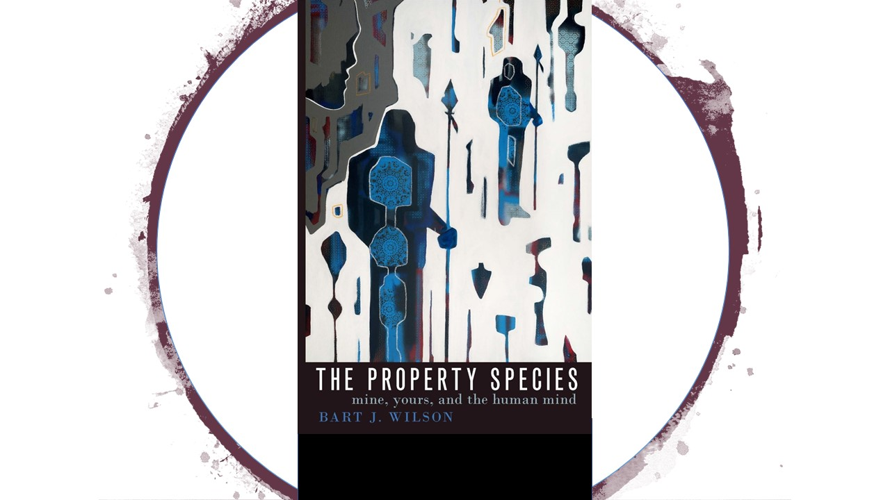 Book Review: The Property Species: Mine, Yours, and the Human Mind