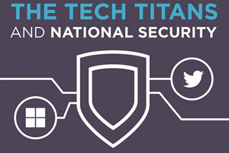 The Tech Titans and National Security