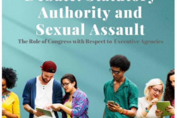 Debate: Statutory Authority and Sexual Assault