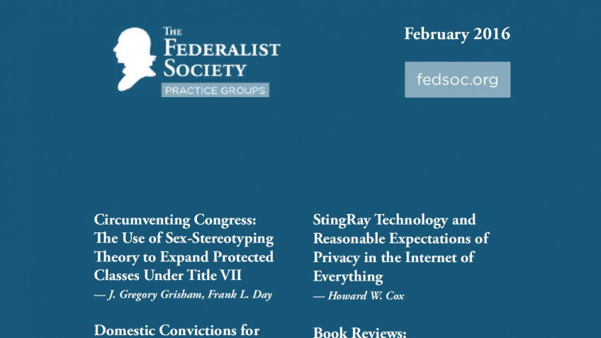 Federalist Society Review, Volume 17, Issue 1