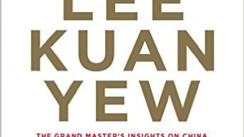 Book Review: Lee Kuan Yew: The Grand Master's Insights on China, the United States, and the World, Interviews and Selections