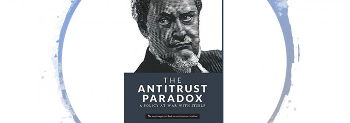 The Antitrust Paradox: Where We've Been and Where We're Going