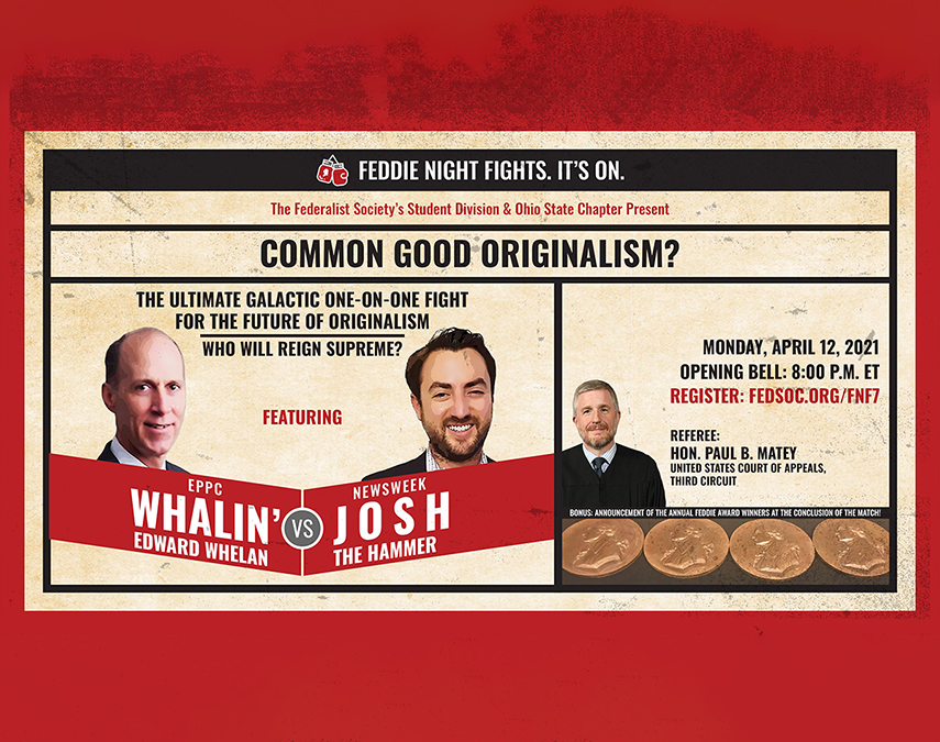 Click to play: Feddie Night Fights: Common Good Originalism?
