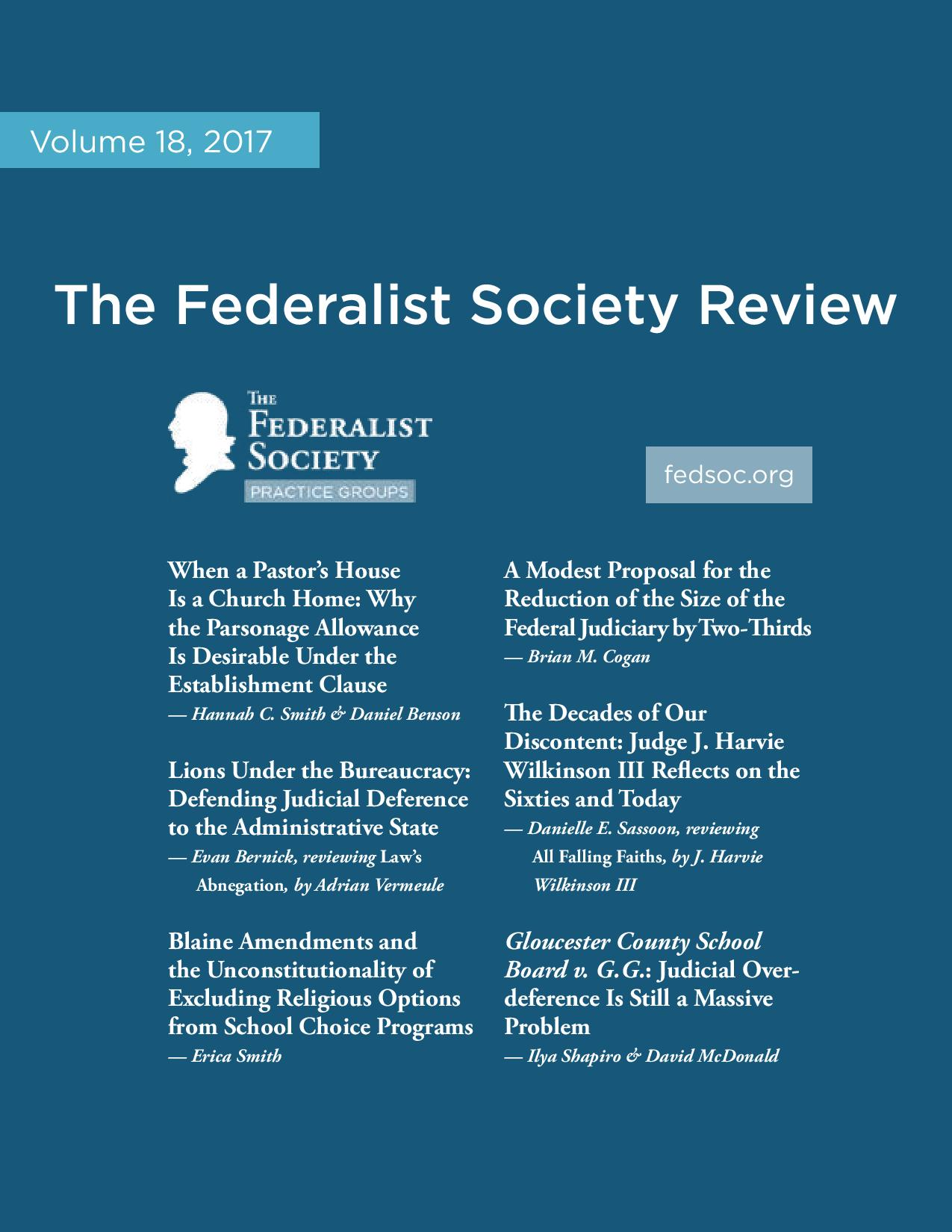 Federalist Society Review, Volume 18