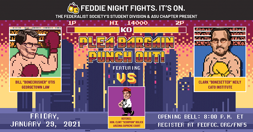 Feddie Night Fights: Plea Bargain Punch Out!