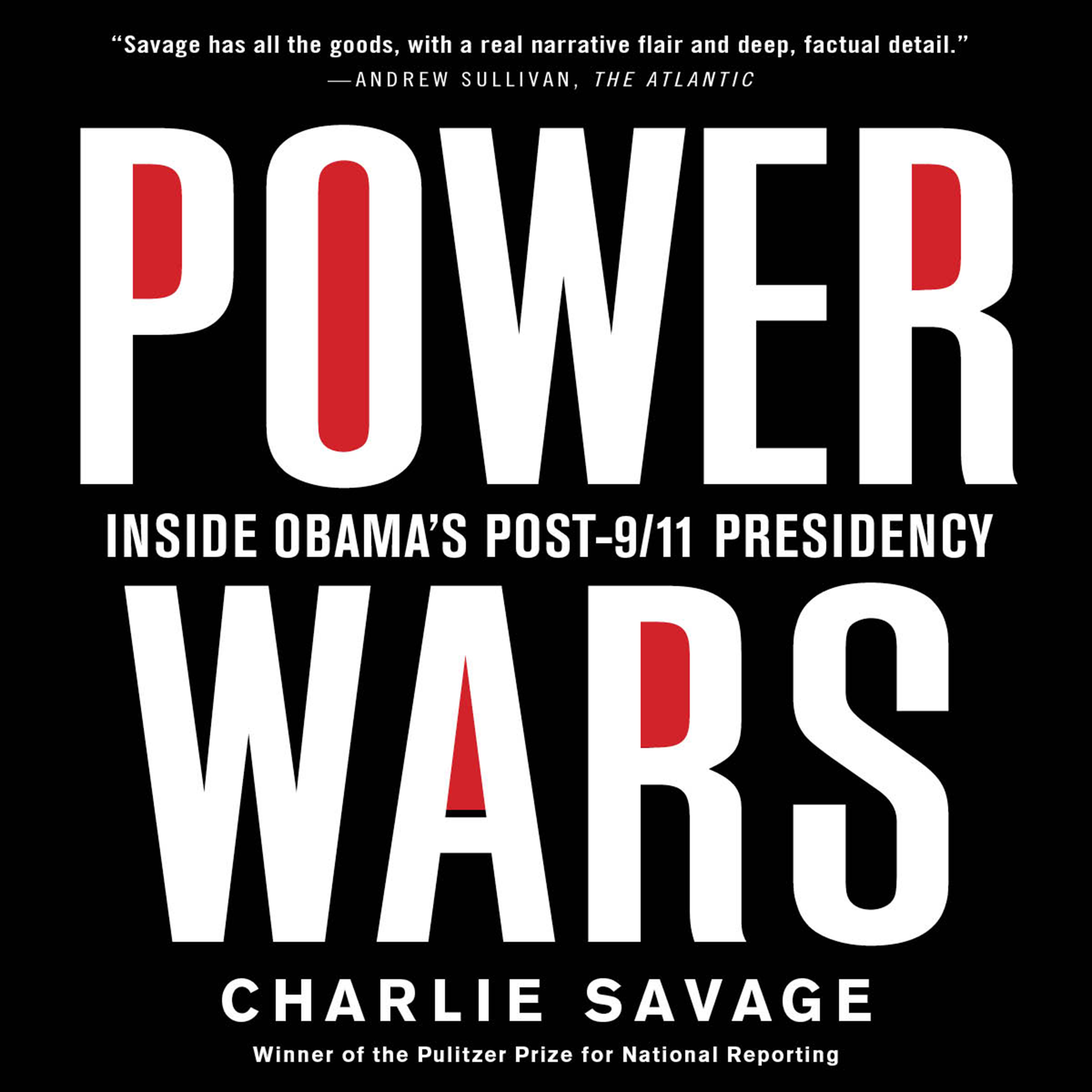 """Power Wars"": Inside the War on Terror - Podcast"