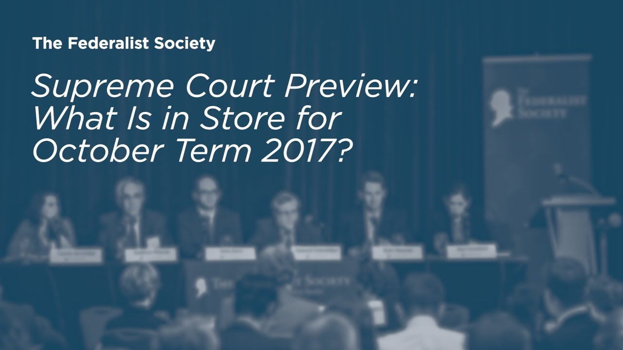 Click to play: Supreme Court Preview: What Is in Store for October Term 2017?